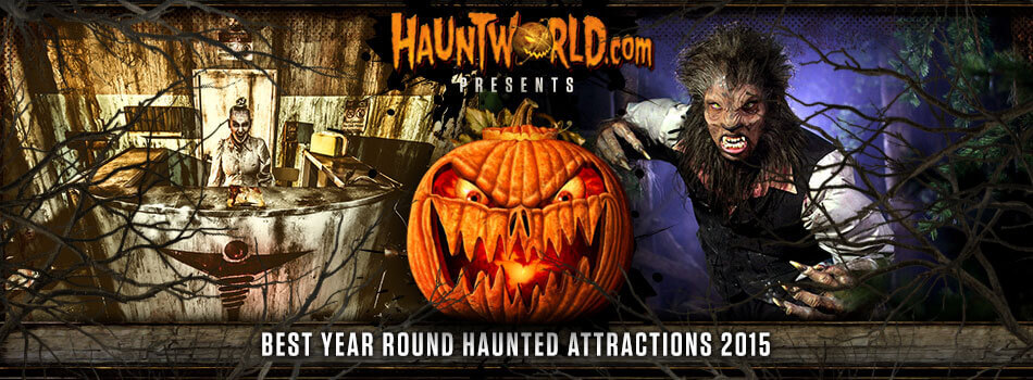 Best Year Round Haunted Attractions