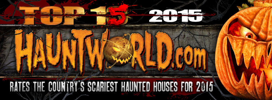 Top 15 Scariest Haunted Houses
