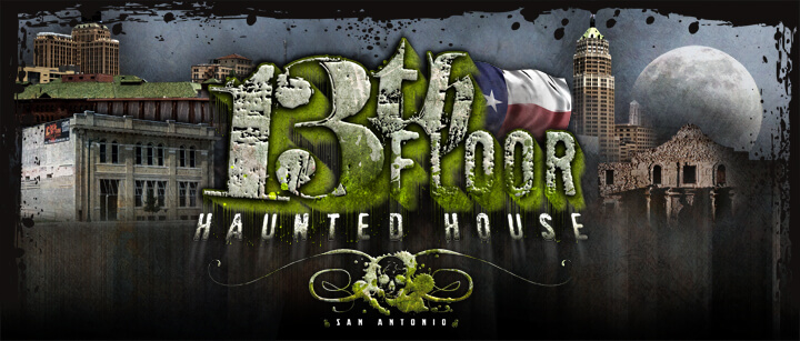 The 13th Floor. Haunted Houses In San Antonio, Texas Are Some Of The  Scariest Haunted Houses In Texas. Hauntworld.com Tries To Review Only The  Best Haunted ...