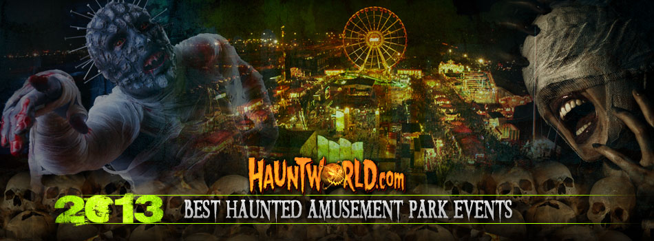 Best Haunted Amusement Park Events 2013
