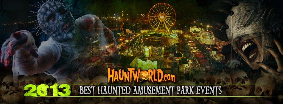 Best Haunted Amusement Park Events 2013