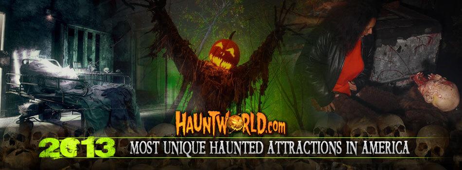 Most Unique Haunted Attractions in America 2013