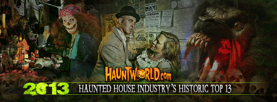 Haunted House Industrys Historic Top 13