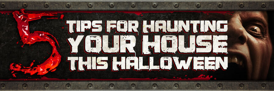 Create Your Own Haunted House Tips To Build A Home Haunted