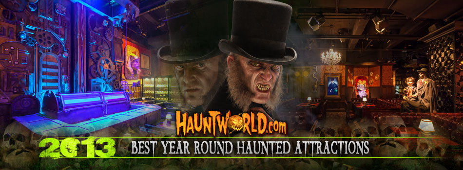 Best Year Round Haunted Attractions 2013