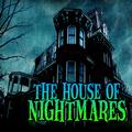House of Nightmares!!