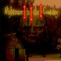 Nighmare in the Country